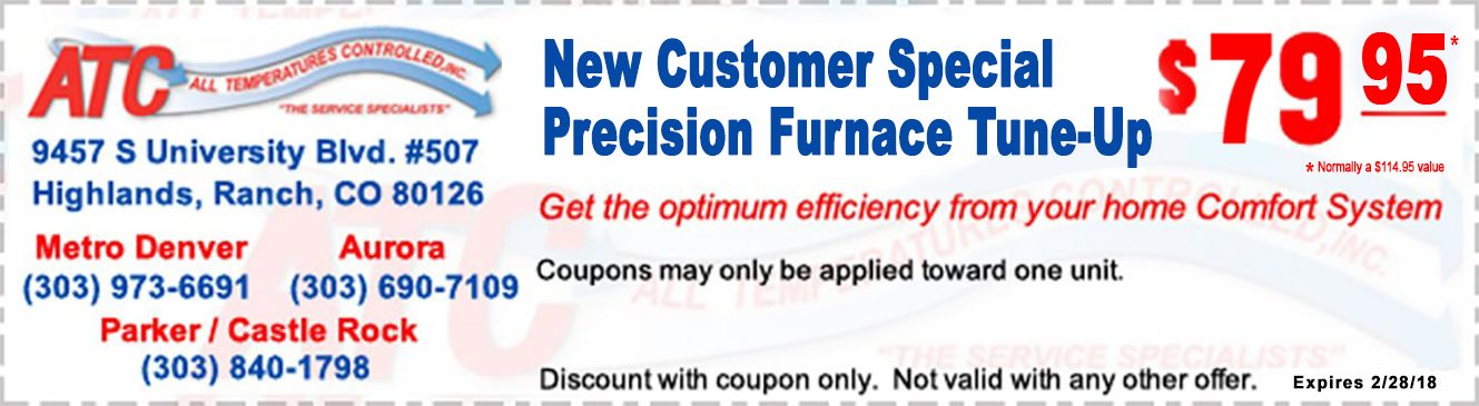 All Temperatures Controlled Coupons New Customer Furnace Tune-Up $79.95